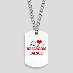 My heart belongs to Ballroom Dance Dog Tags