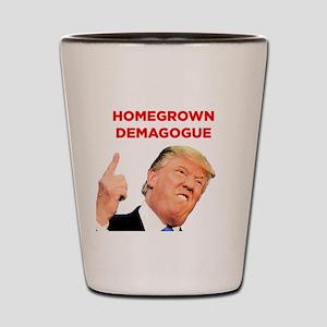 Donald Trump: Homegrown Demagogue Shot Glass