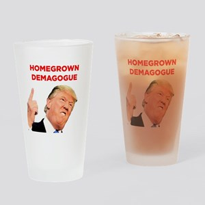 Donald Trump: Homegrown Demagogue Drinking Glass