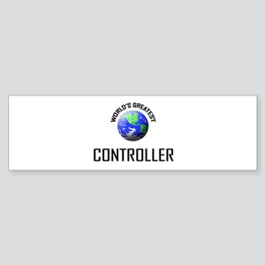 World's Greatest CONTROLLER Bumper Sticker