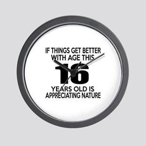 16 Years Old Is Appreciating Nature Wall Clock