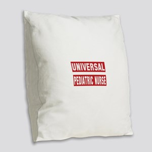 Universal Pediatric Nurse Burlap Throw Pillow