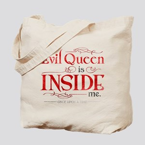 The Evil Queen is Inside Me Tote Bag