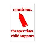 Condoms, cheaper than child s Mini Poster Print