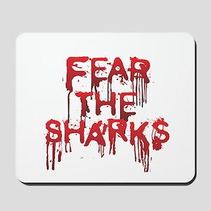 Fear the Sharks - Shark Mousepad