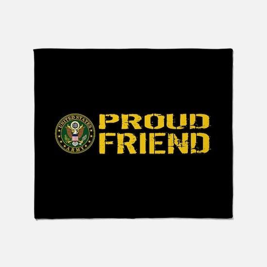 U.S. Army: Proud Friend (Black & Gol Throw Blanket