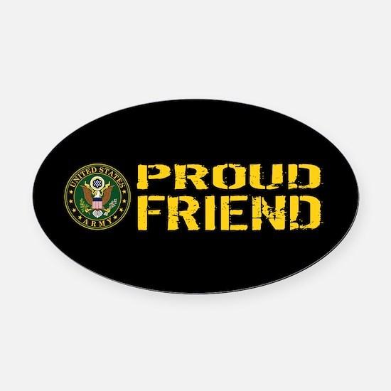 U.S. Army: Proud Friend (Black & G Oval Car Magnet