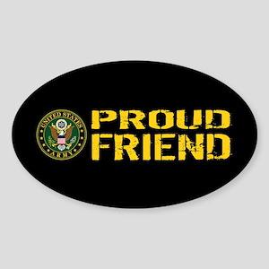 U.S. Army: Proud Friend (Black & Go Sticker (Oval)