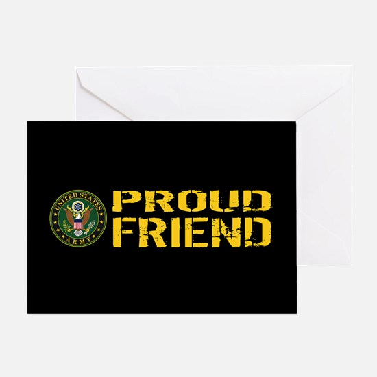 U.S. Army: Proud Friend (Black & Gol Greeting Card