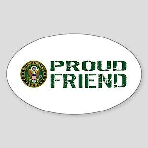 U.S. Army: Proud Friend (Green & Wh Sticker (Oval)
