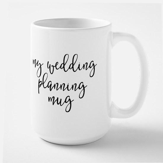 My Wedding Planning Mug Mugs