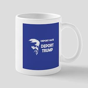 Deport Hate, Deport Trump Mugs