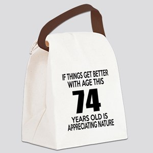 74 Years Old Is Appreciating Natu Canvas Lunch Bag