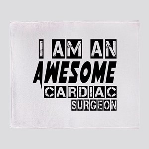 I Am Cardiac Surgeon Throw Blanket