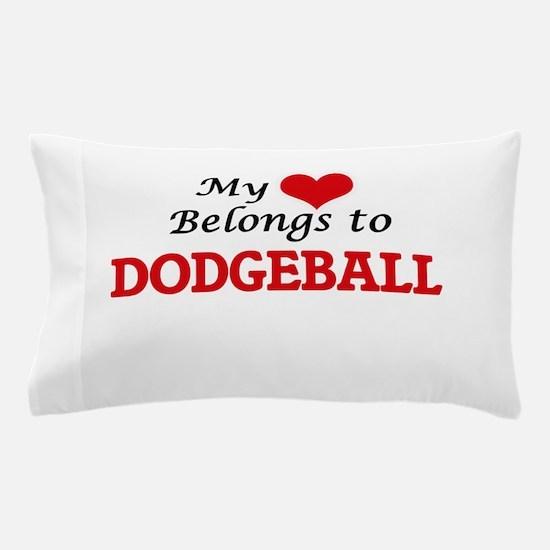 My heart belongs to Dodgeball Pillow Case