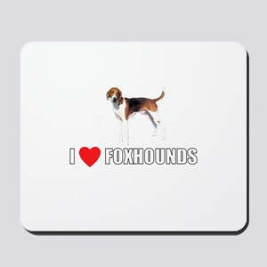 I Love Foxhounds Mousepad