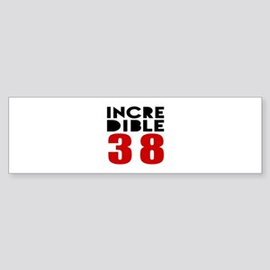 Incredibla 38 Birthday Sticker (Bumper)