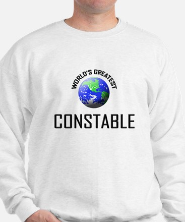 World's Greatest CONSTABLE Sweatshirt