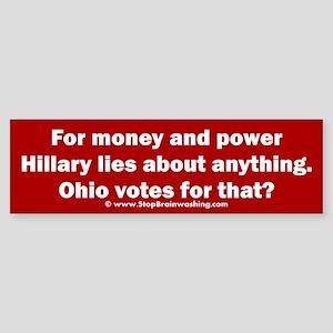 Ohio Knows Hillary lies for power Sticker (Bumper)
