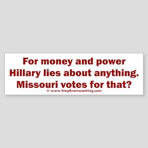 Missouri Knows Hillary Lies Sticker (Bumper)