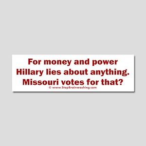 Missouri Knows Hillary Lies Car Magnet 10 x 3