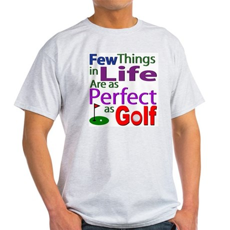 Perfect Golf Shirts and Gifts Light T-Shirt