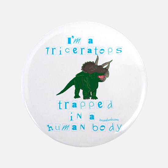 "I'm a Triceratops 3.5"" Button"