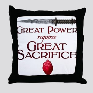 Great Power Requires Great Sacrifice Throw Pillow