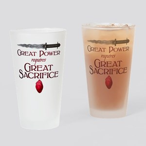 Great Power Requires Great Sacrific Drinking Glass