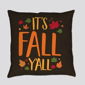 Its Fall Yall Everyday Pillow