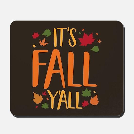 Its Fall Yall Mousepad