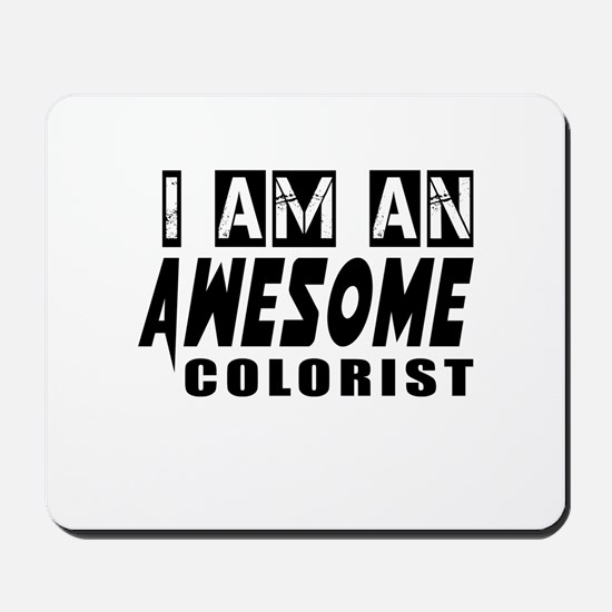 I Am Colorist Mousepad