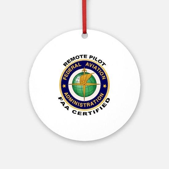 FAA Certified Remote Pilot Round Ornament