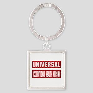 Universal Occupational health nurs Square Keychain