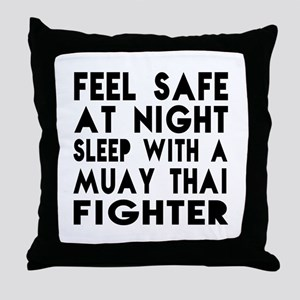 Feel Safe With Muay Thai Fighter Throw Pillow