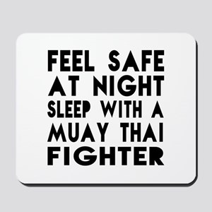 Feel Safe With Muay Thai Fighter Mousepad