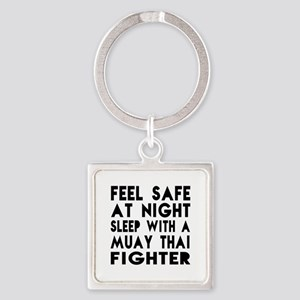 Feel Safe With Muay Thai Fighter Square Keychain