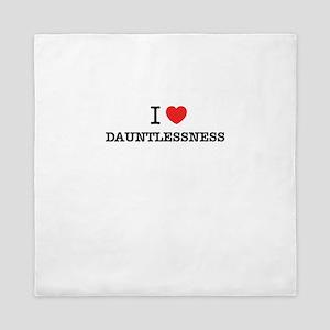 I Love DAUNTLESSNESS Queen Duvet