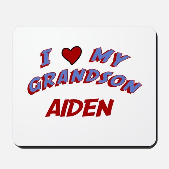 I Love My Grandson Aiden Mousepad