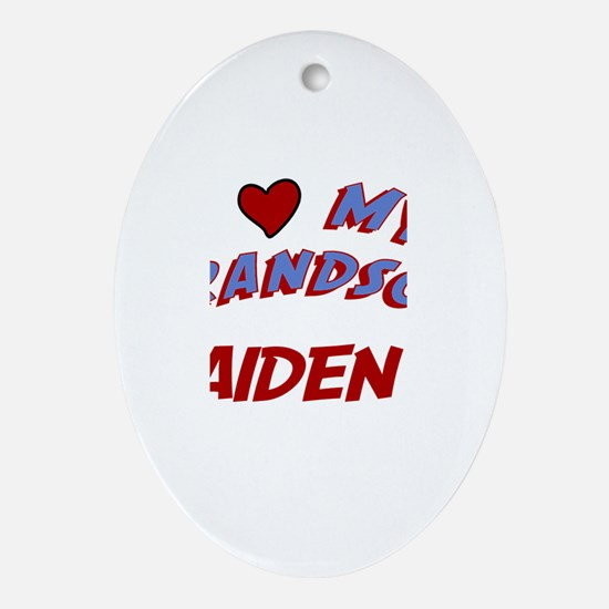I Love My Grandson Aiden Oval Ornament