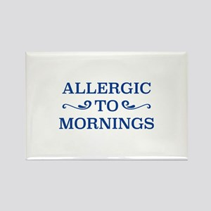 Allergic To Mornings Rectangle Magnet