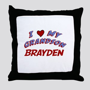 I Love My Grandson Brayden Throw Pillow