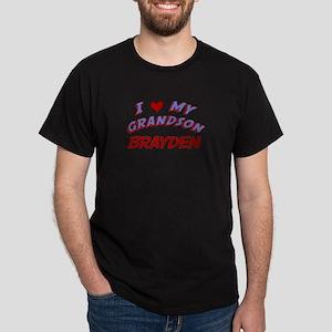 I Love My Grandson Brayden Dark T-Shirt