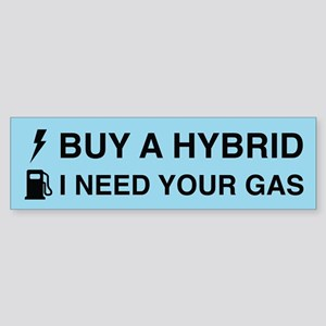 I Need Your Gas Bumper Sticker