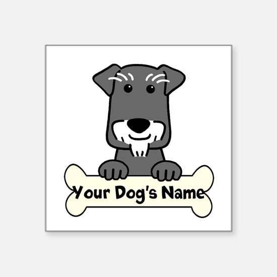 "Personalized Mini Schnauzer Square Sticker 3"" x 3"""
