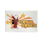Can't Dance Rectangle Magnet (100 pack)