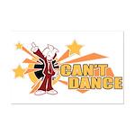 Can't Dance Mini Poster Print
