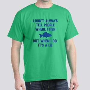 Where I Fish Dark T-Shirt