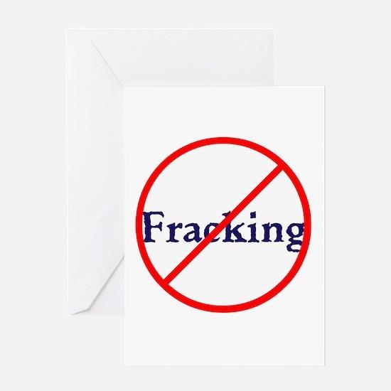 No Fracking, stop fracking Greeting Cards