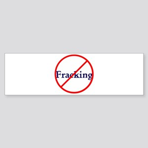 No Fracking, stop fracking Bumper Sticker